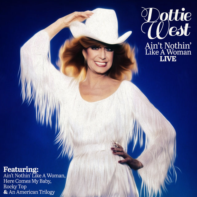 Dottie West - Ain't Nothin' Like A Woman