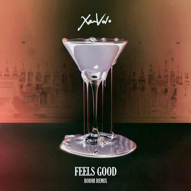 Feels Good (Bodhi Remix)