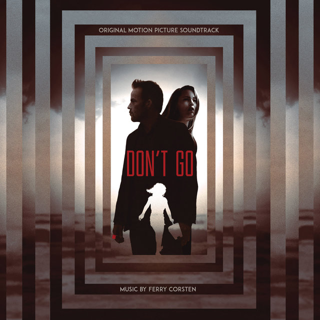 Don't Go (Original Motion Picture Soundtrack)
