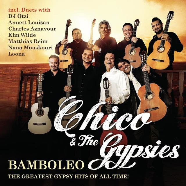 Bamboleo - The Greatest Gypsy Hits of All Time