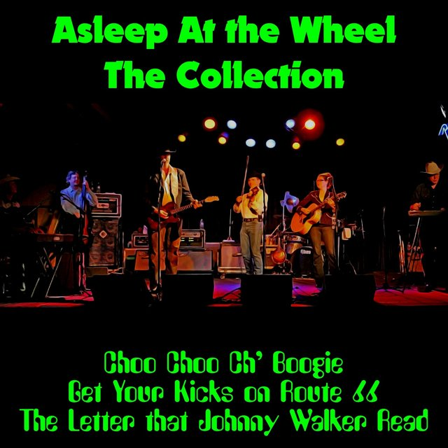 Asleep at the Wheel: The Collection