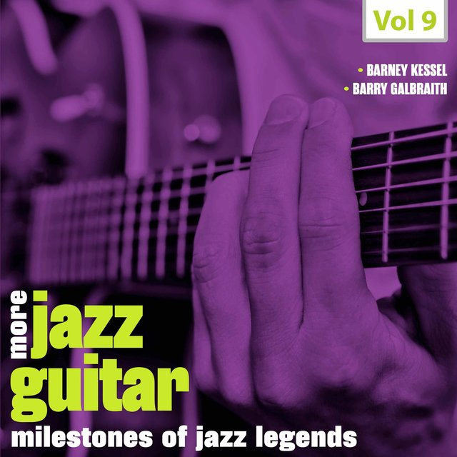 Milestones of Jazz Legends - More Jazz Guitar, Vol. 9