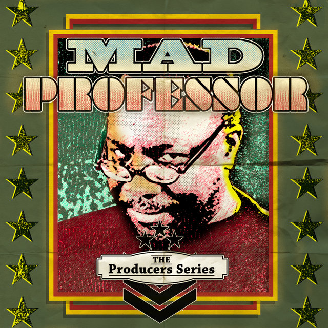 The Producer Series - Mad Professor