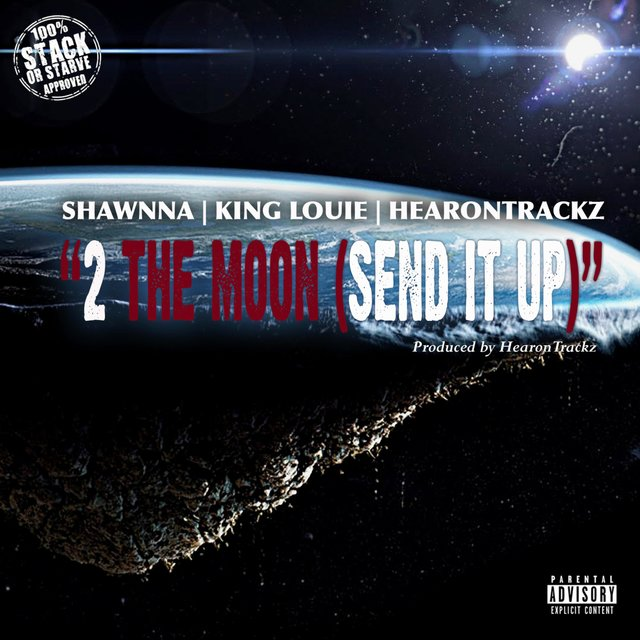 2 the Moon (Send It Up) [feat. Shawnna & King Louie]