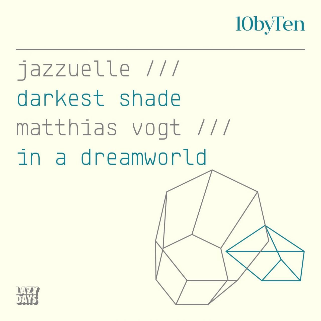 10 by Ten (Jazzuelle/Matthias Vogt)