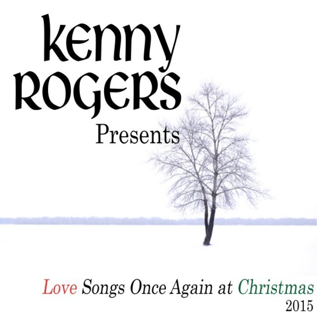 Kenny Rogers Presents Love Songs Once Again at Christmas (2015)