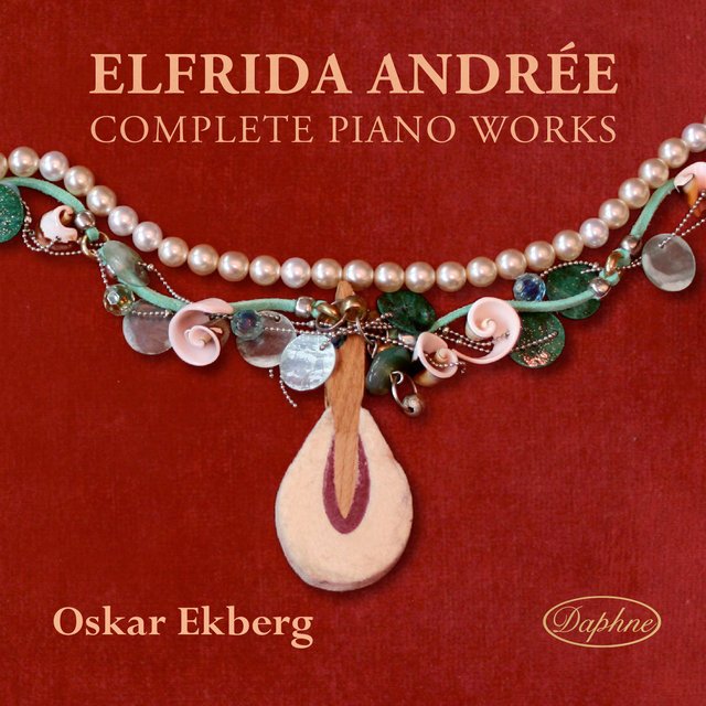 Elfrida andree complete piano works