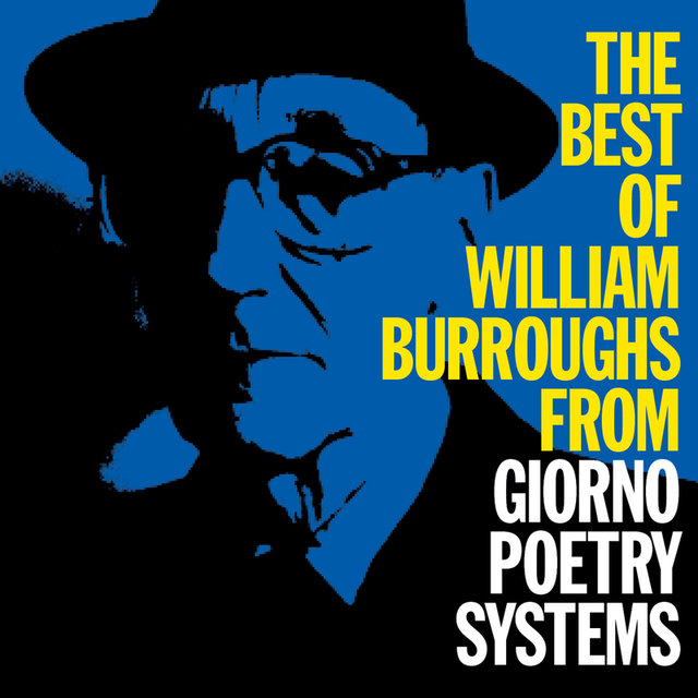The Best Of William Burroughs From Giorno Poetry Systems