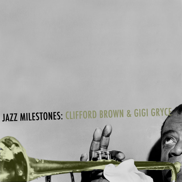 Jazz Milestones: Clifford Brown & Gigi Gryce