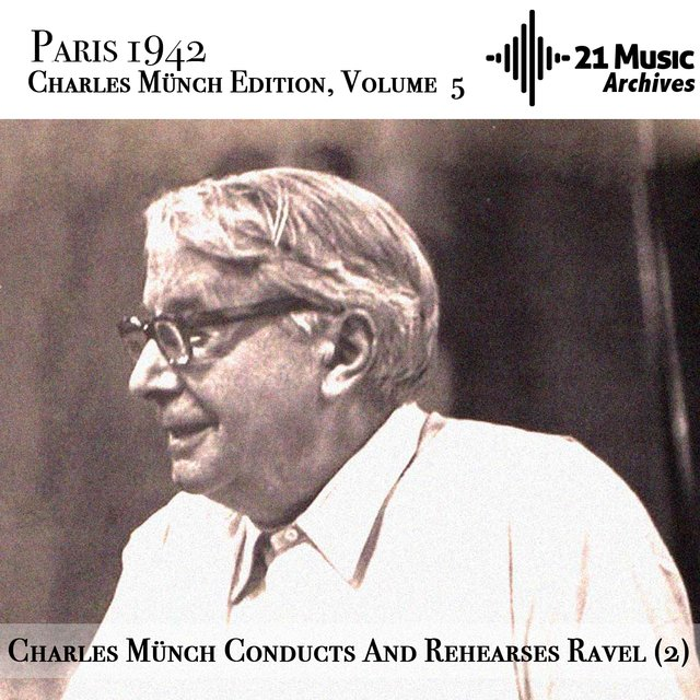 Charles Münch conducts and rehearses Ravel (2)