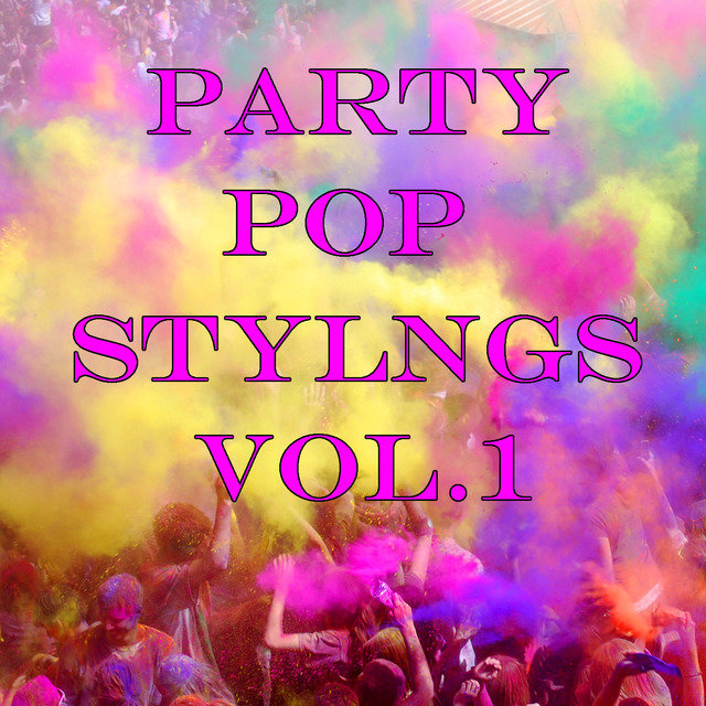 Party Pop Stylings, Vol.1