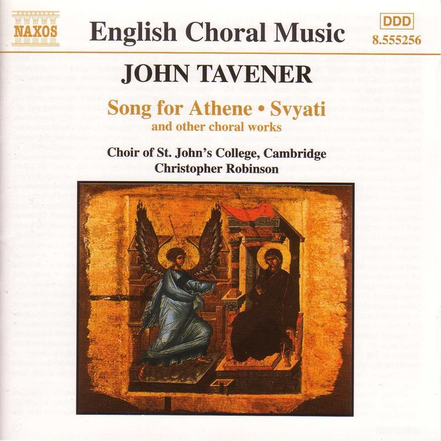 Tavener: Song for Athene & Svyati