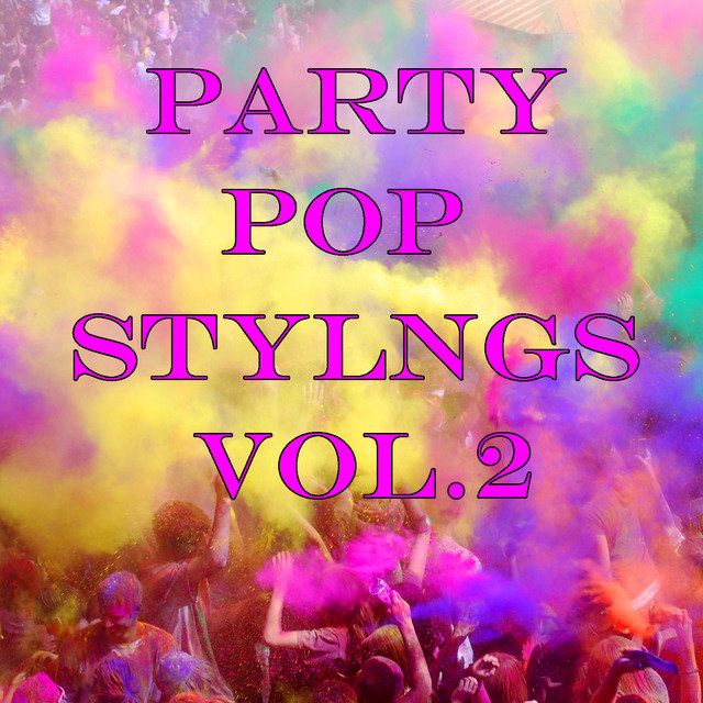 Party Pop Stylings, Vol.2
