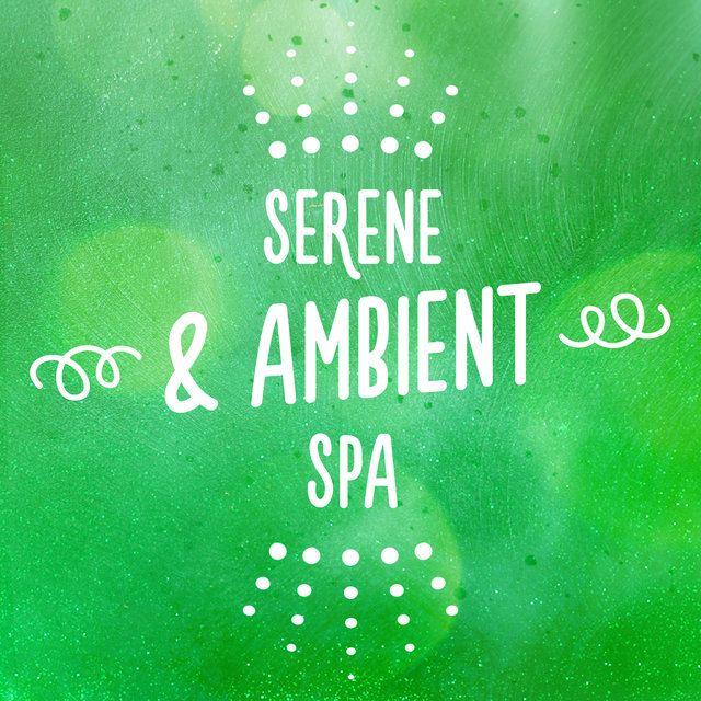 Serene & Ambient Spa
