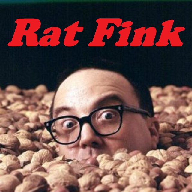 Rat Fink (The Ratfink, Rattfink, Ratt Fink Song)