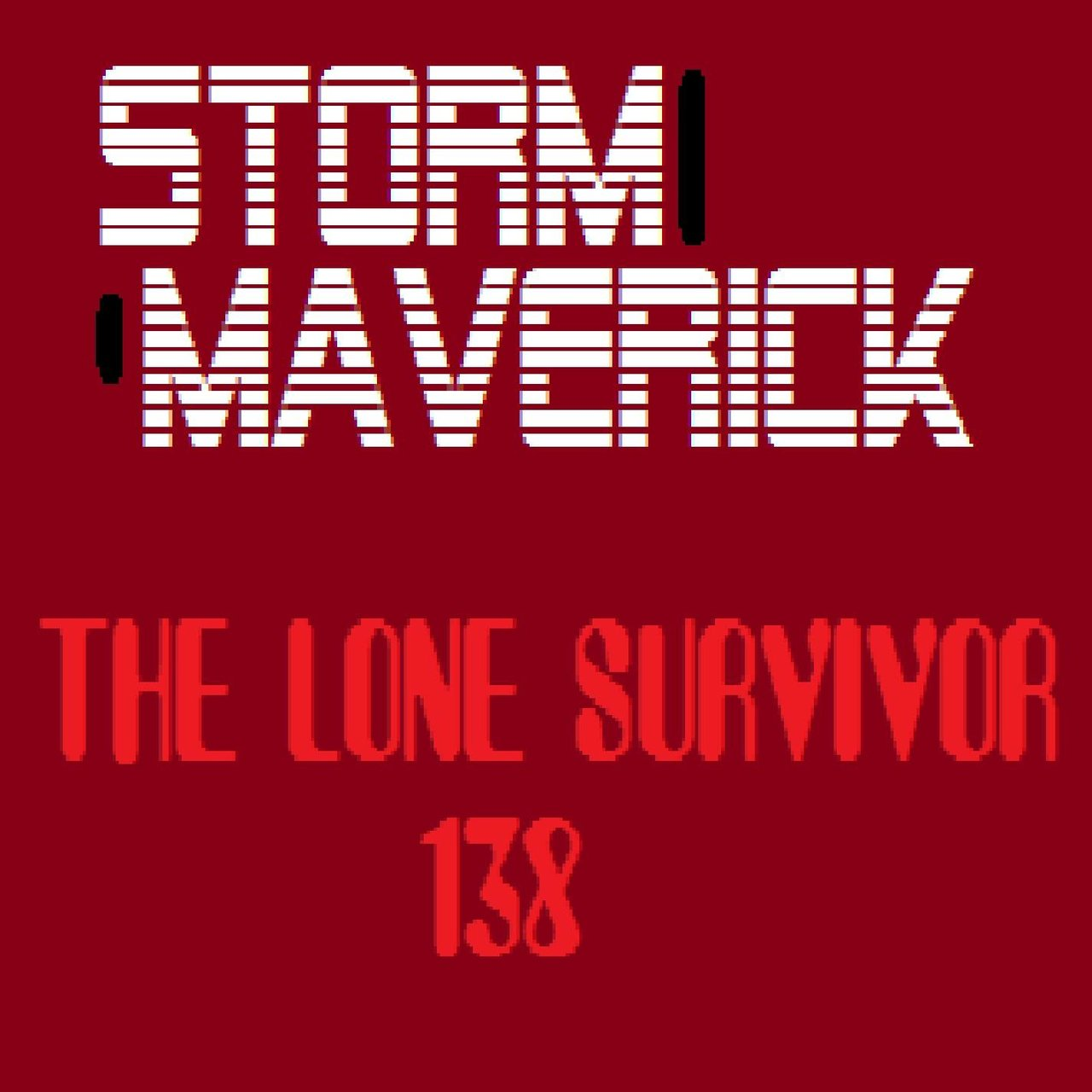 The Lone Survivor 138