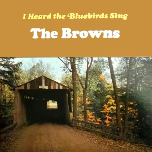 I Heard The Bluebirds Sing