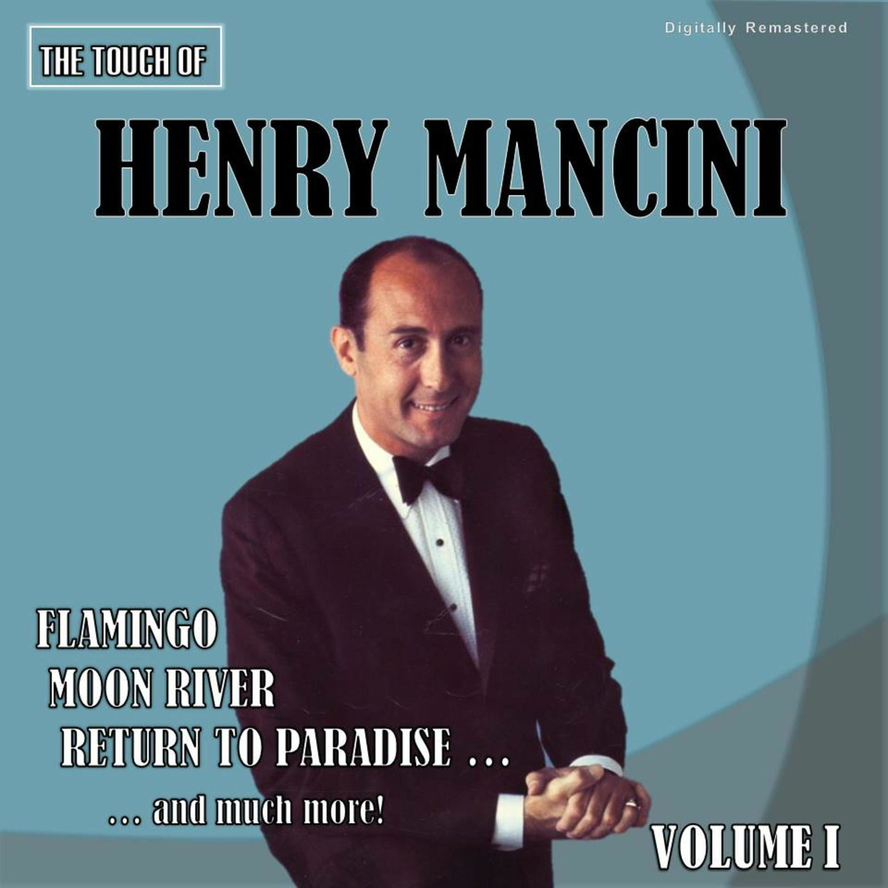 The Touch of Henry Mancini, Vol. 1 (Digitally Remastered)