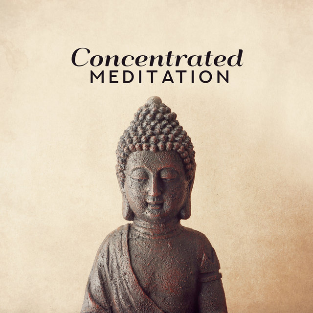 Concentrated Meditation: Music Helping in Mental Acuity, Focus, and Application, Overcoming Distraction and Assisting Patience
