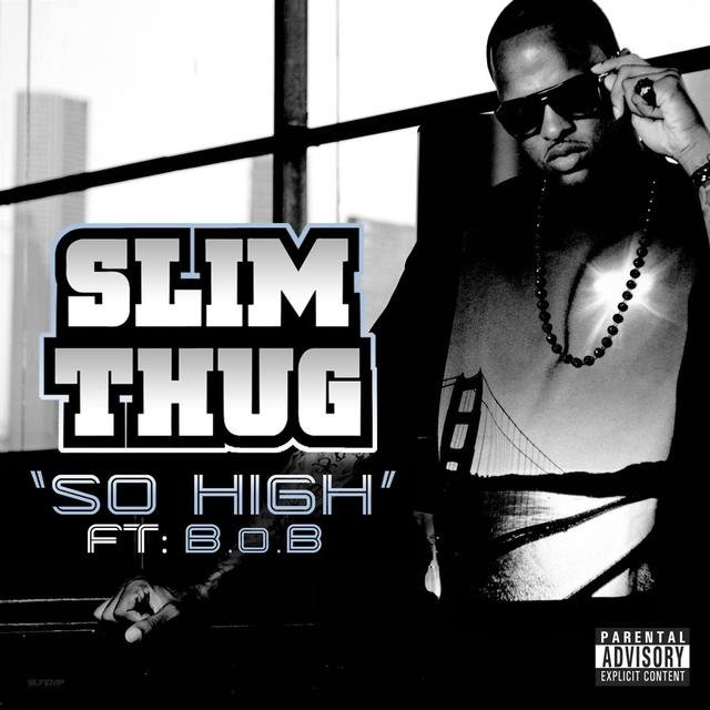 So High (Feat. B.O.B.)