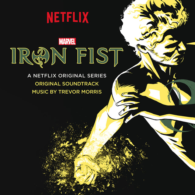 Iron Fist (Original Soundtrack)