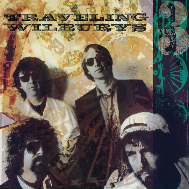 The Traveling Wilburys, Vol. 3 (Remastered 2016)