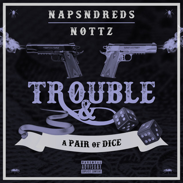 Trouble & a Pair of Dice