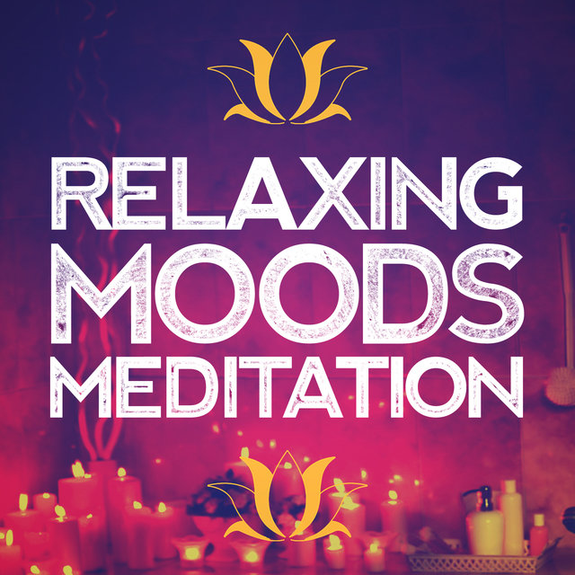 Relaxing Moods Meditation