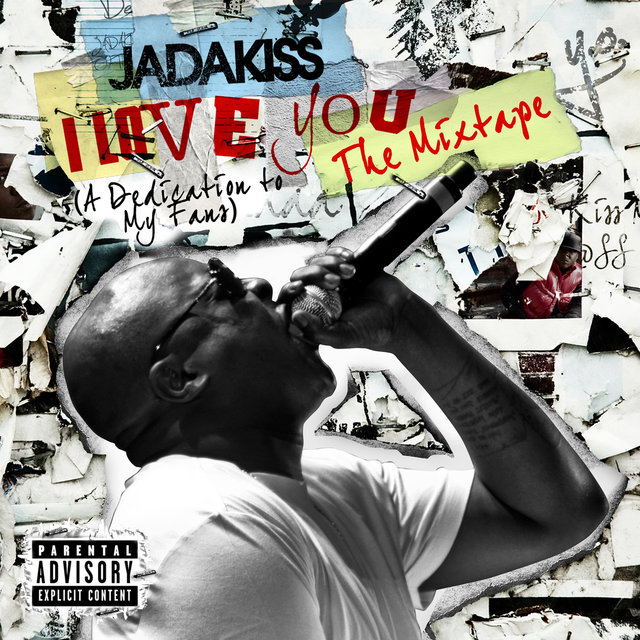 I LOVE YOU (A Dedication To My Fans) The Mixtape (Explicit Version)