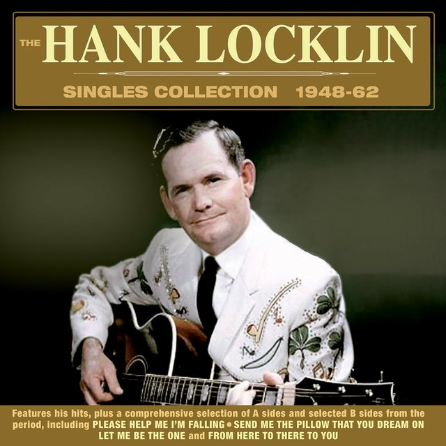 The Hank Locklin Singles Collection 1948-62
