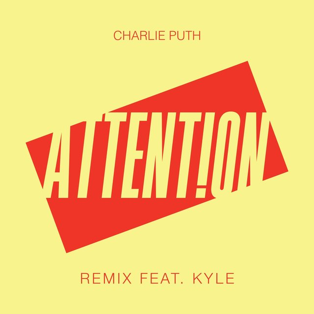 Attention (Remix) [feat. Kyle]