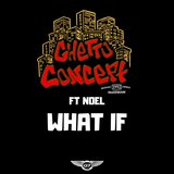 What If (feat. Noel)