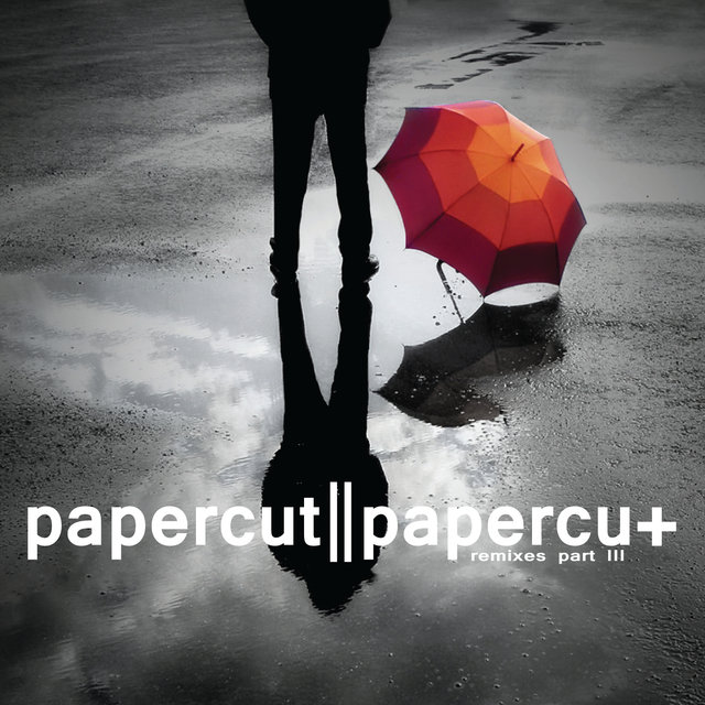 Papercut Remixes, Pt. 3