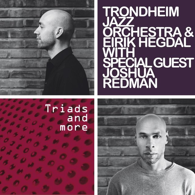 Triads and More (with Special Guest Joshua Redman)