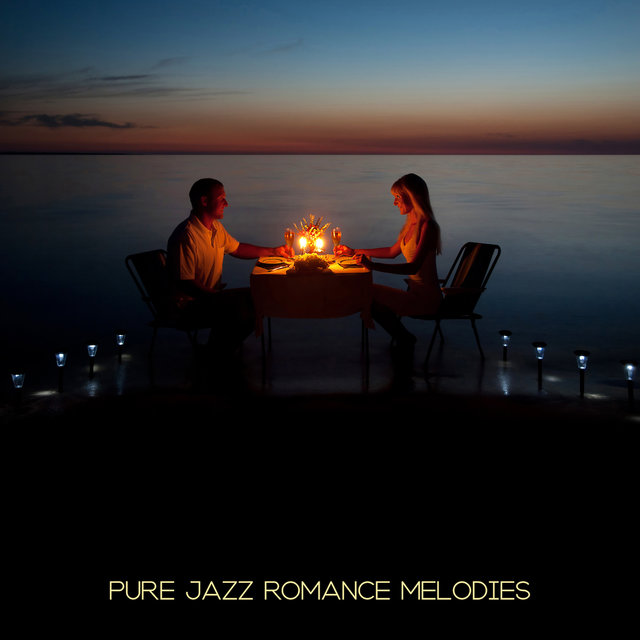 Pure Jazz Romance Melodies: 2019 Instrumental Piano Jazz with Sentimental Sounds for Couple's Date, Music for Wedding Anniversary, Music Full of Love