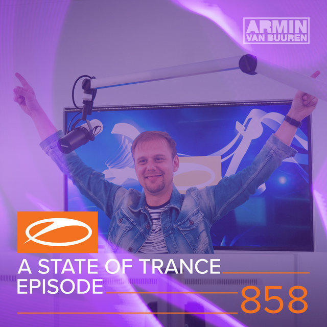 A State Of Trance Episode 858