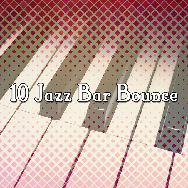 10 Jazz Bar Bounce