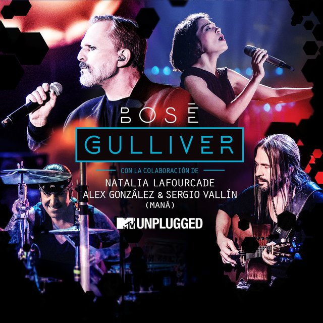 Gulliver (with Natalia Lafourcade, Alex González y Sergio Vallín) [[MTV Unplugged] [Radio edit]