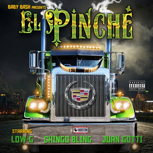 El Pinche (feat. Low-G, Chingo Bling & Juan Gotti) - Single