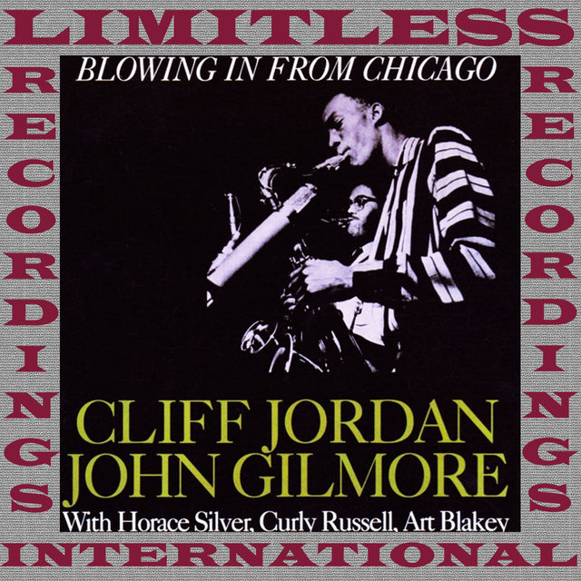 Blowing In From Chicago (RVG, Remastered Version)
