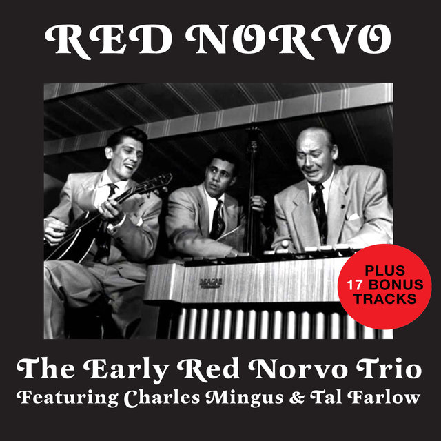 The Early Red Norvo Trio (Bonus Track Version)