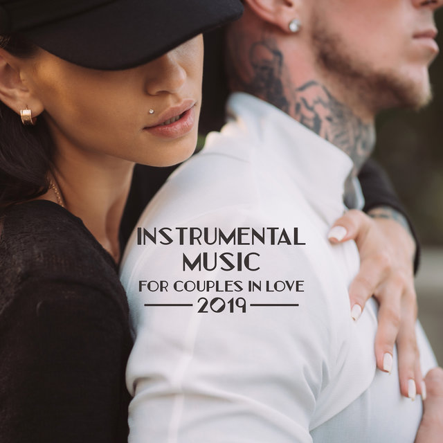 Instrumental Music for Couples in Love 2019