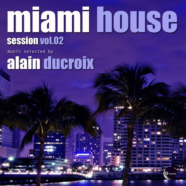 Miami house session, Vol. 2