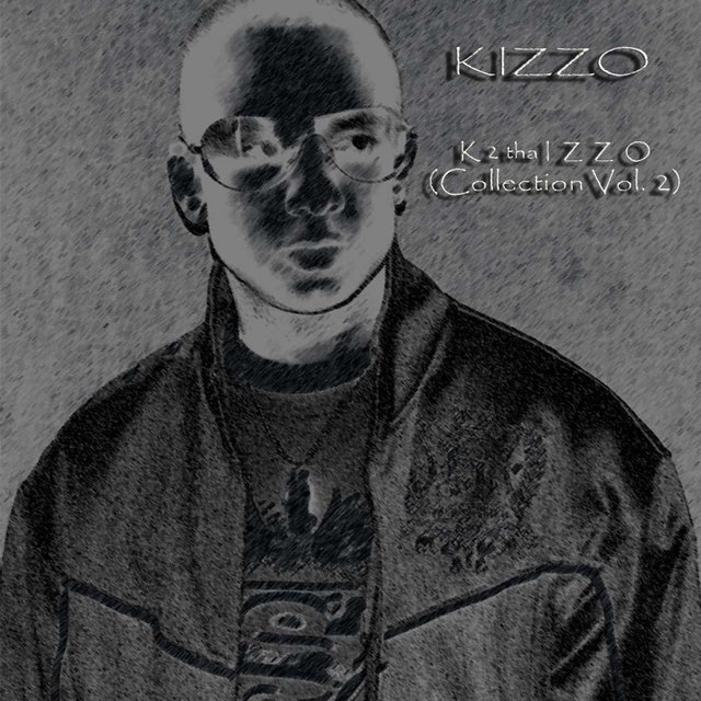 K 2 tha Izzo (Collection Vol. 2)