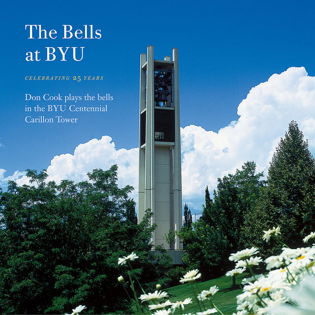 The Bells at BYU: Celebrating 25 Years
