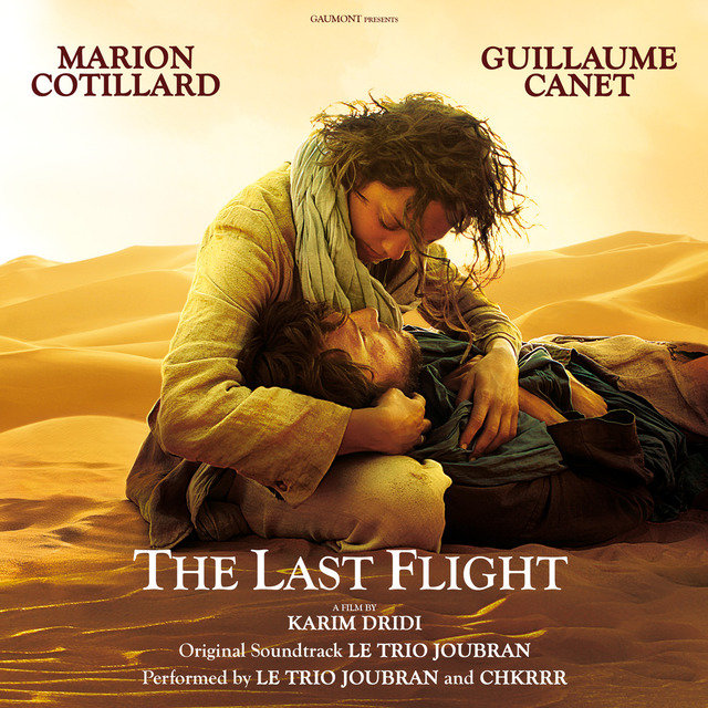 The Last Flight (Original Motion Picture Soundtrack)