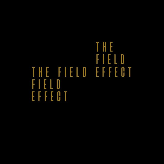 The Field Effect