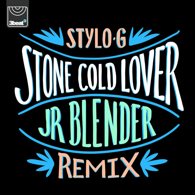 Stone Cold Lover (Jr Blender Remix)