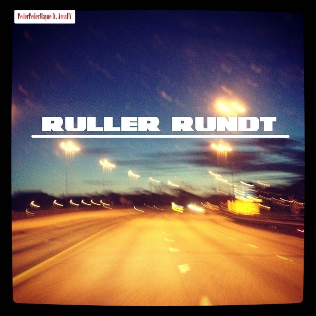 Ruller Rundt (feat. Areafy)