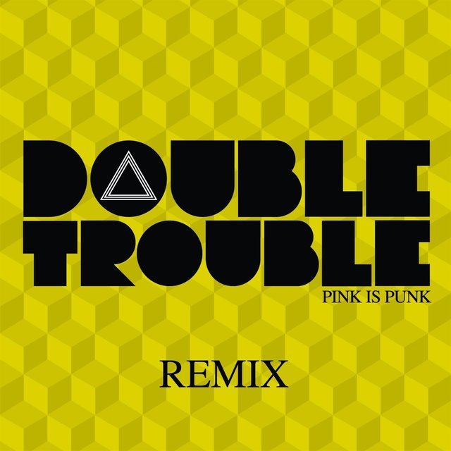 Double Trouble EP Remix